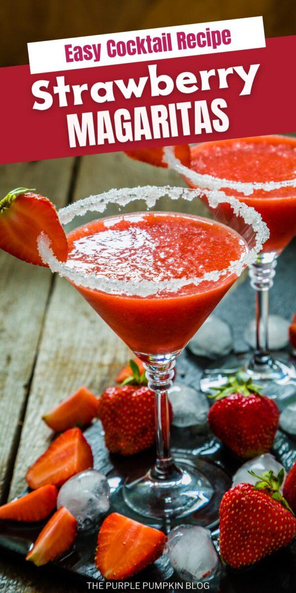 Easy Cocktail Recipe - Strawberry Margaritas