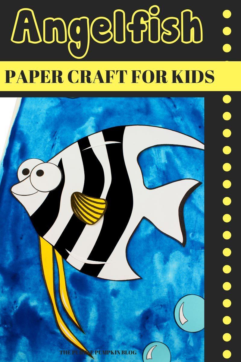 Fun Angelfish Paper Craft for Kids