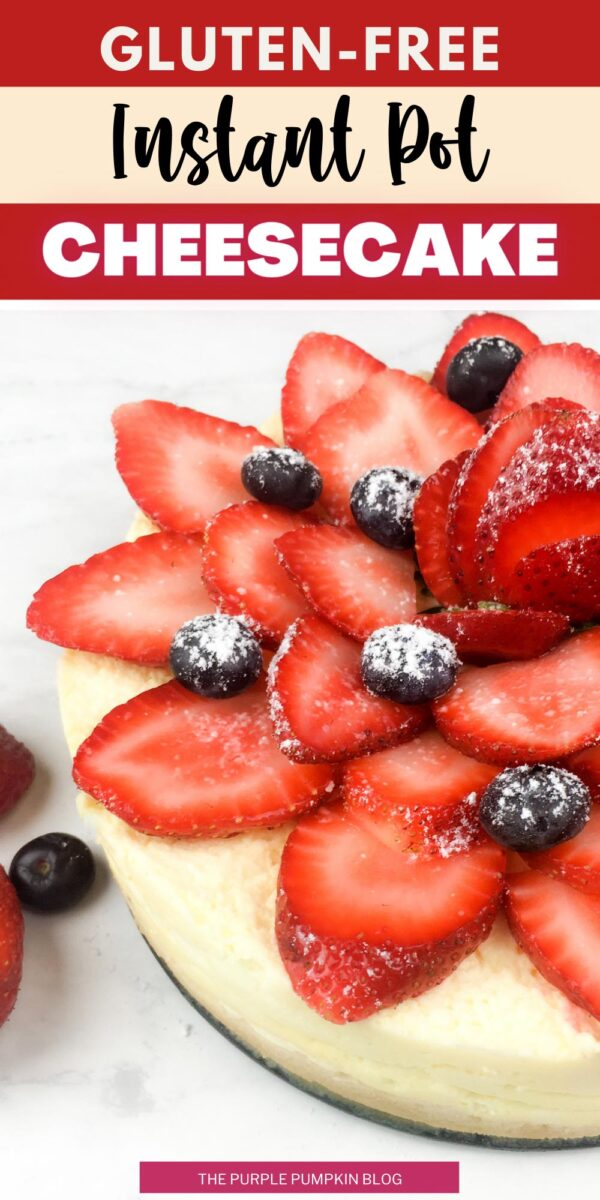 Gluten-Free Instant Pot Cheesecake