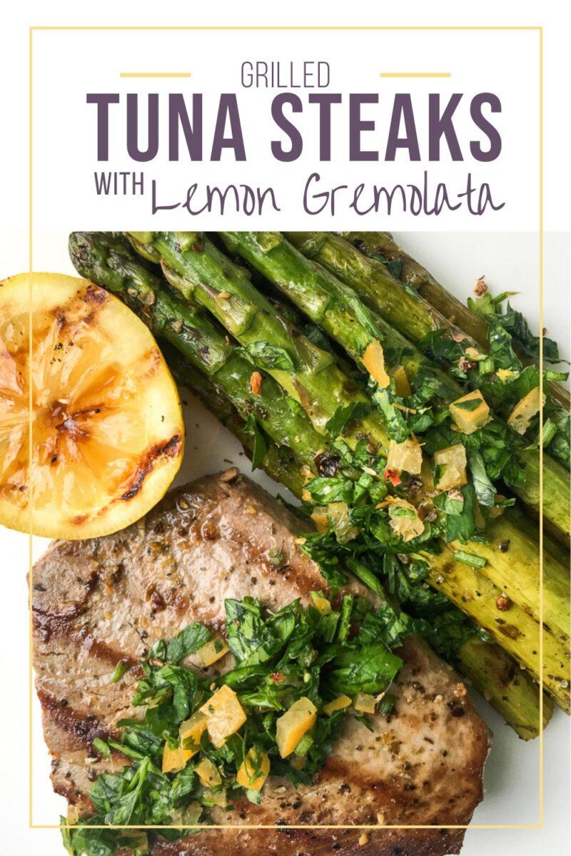 Grilled Tuna Steaks with Lemon Gremolata Recipe