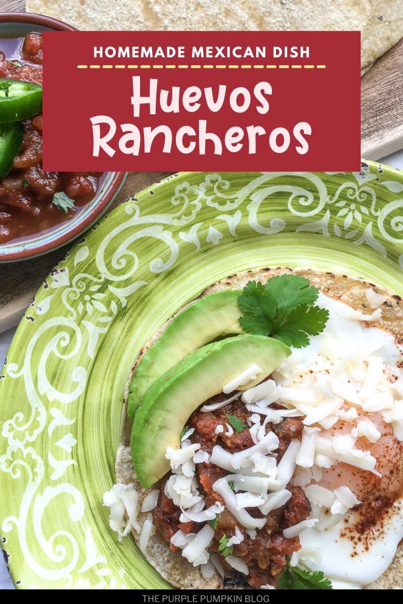 Homemade Mexican Dish - Huevos Rancheros