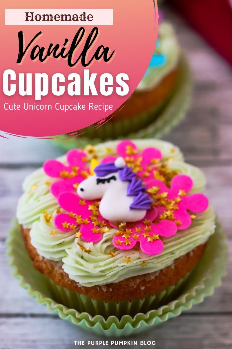 Homemade Vanilla Cupcakes for a Unicorn Party