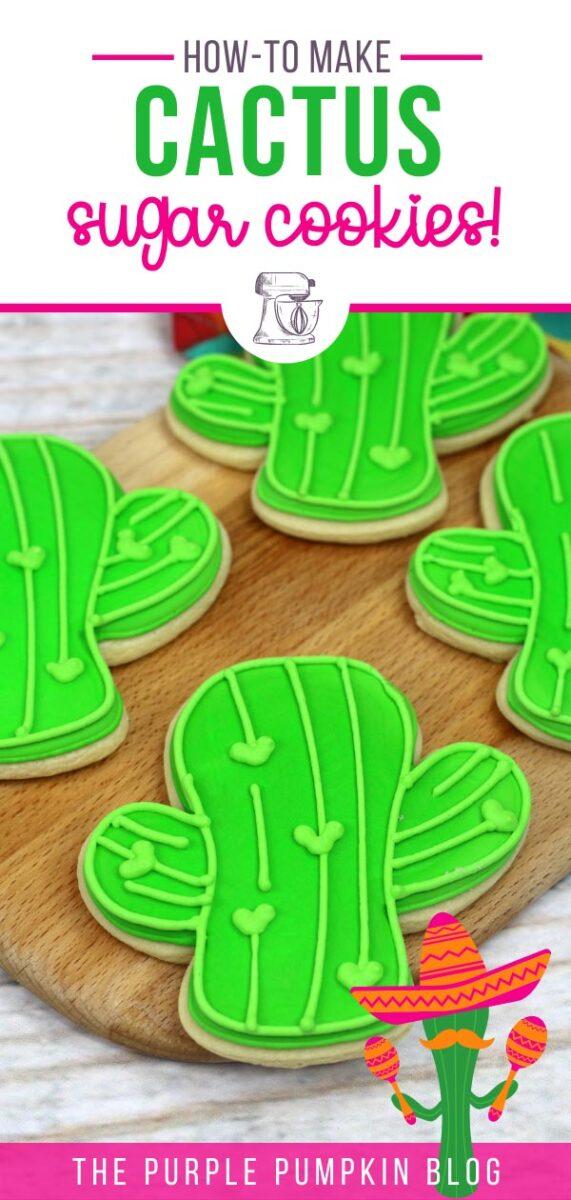 How To Make Cute Cactus Sugar Cookies