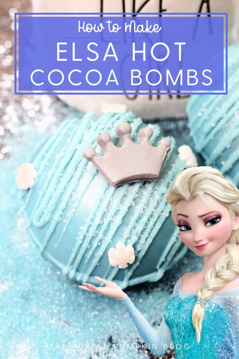 How to Make Elsa Hot Chocolate Bombs