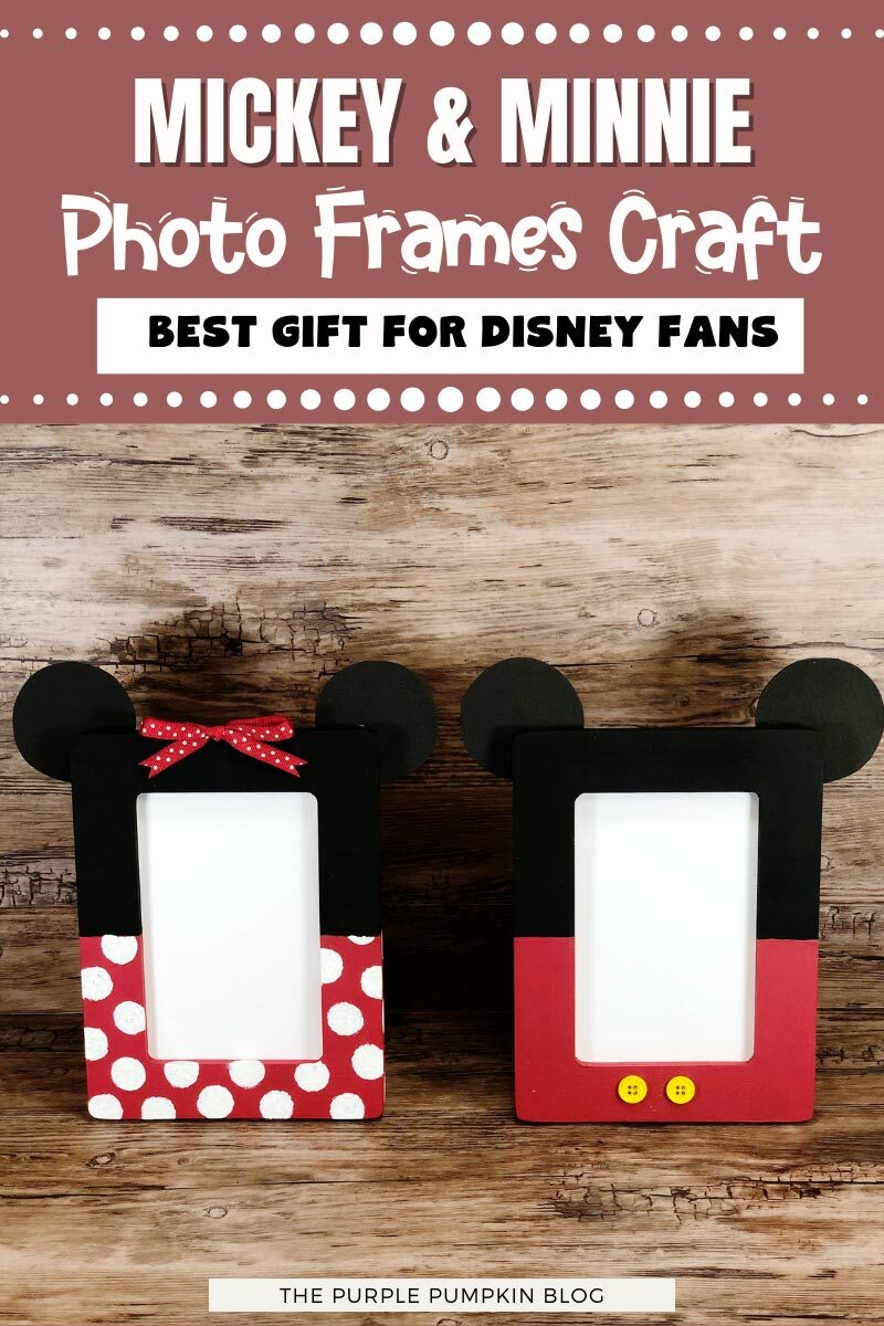 Mickey & Minnie Photo Frames Craft