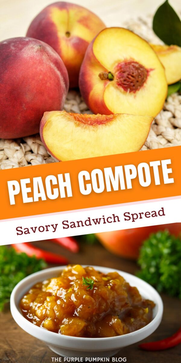 Peach Compote - Savory Sandwich Spread