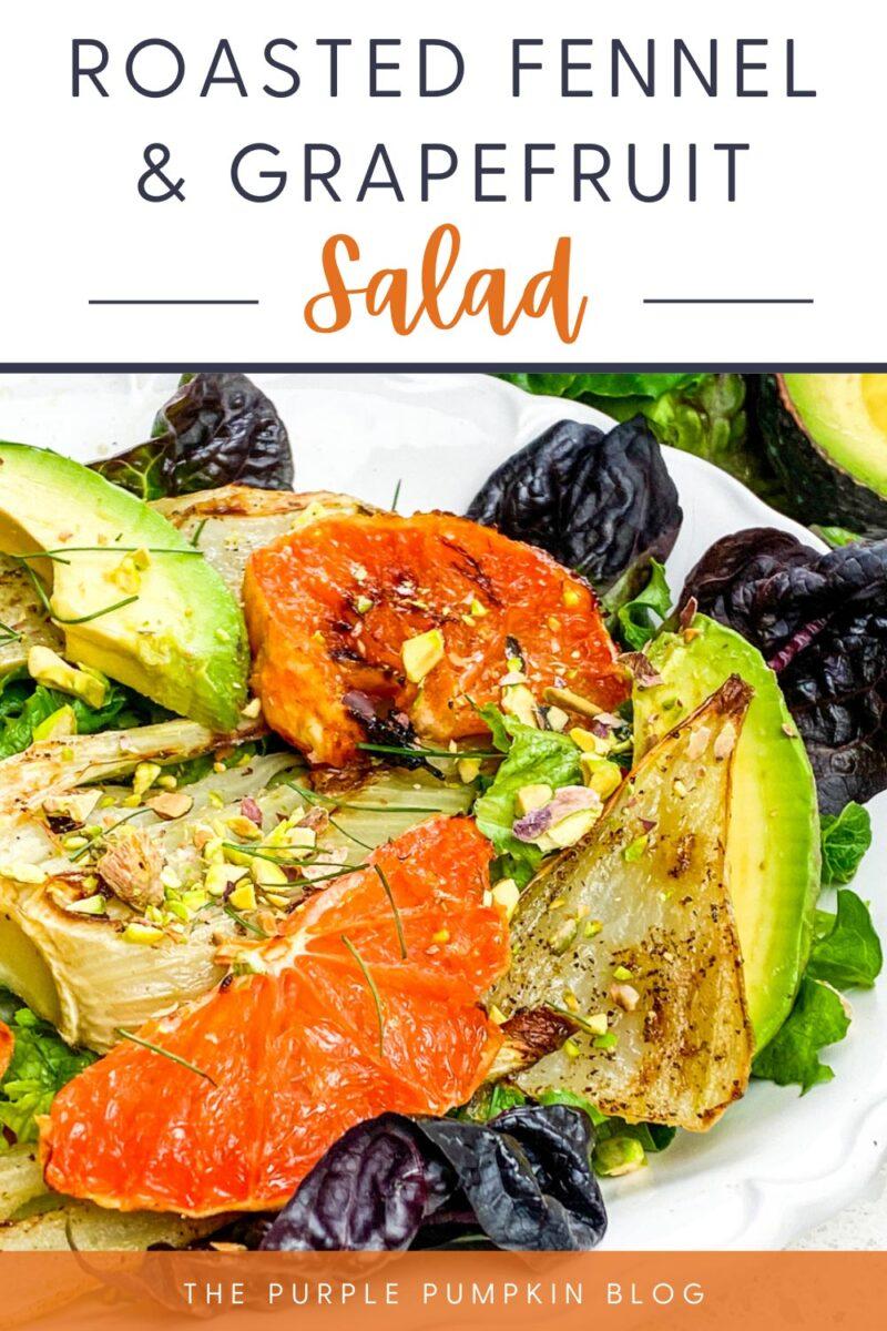 Recipe for Roasted Fennel & Grapefruit Salad