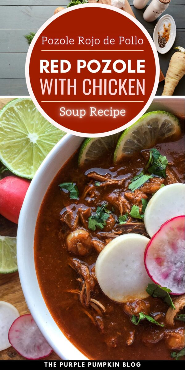 Red Pozole with Chicken (Soup Recipe)