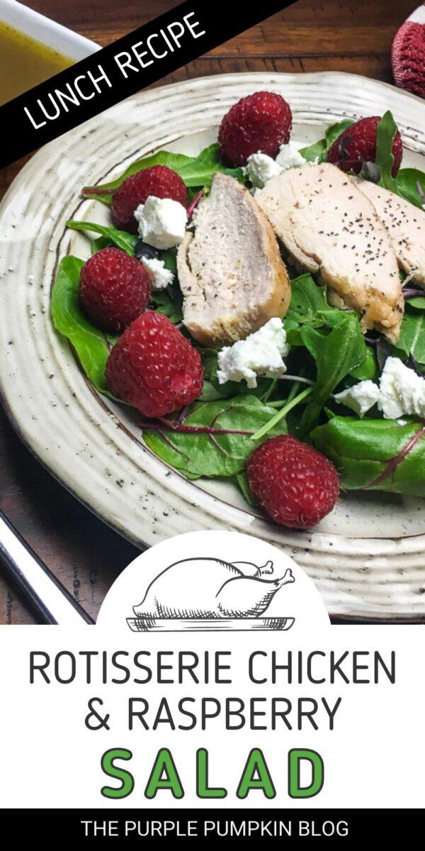 Rotisserie Chicken & Raspberry Salad