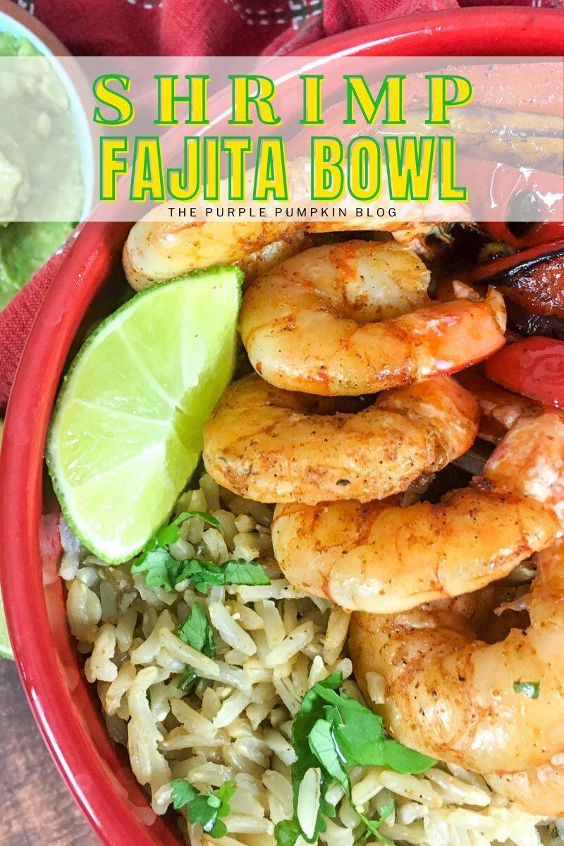 Shrimp Fajita Bowl