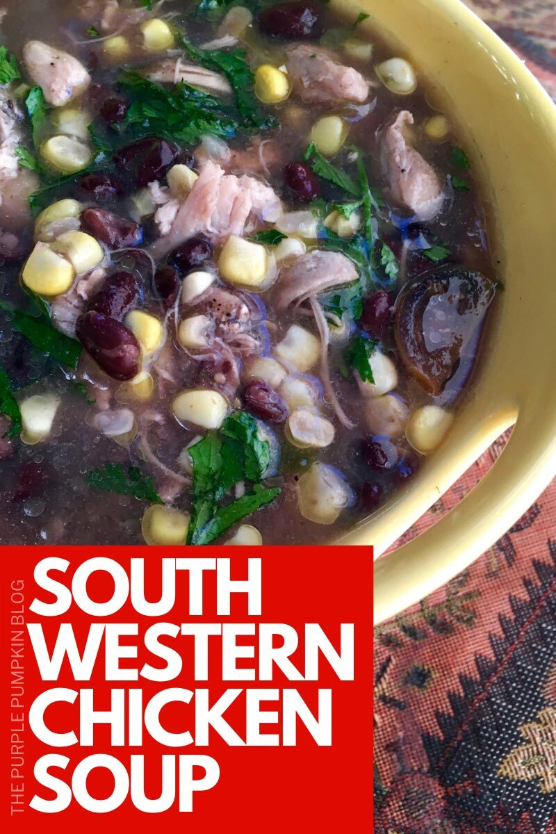 Southwestern Chicken & Beans Soup Recipe