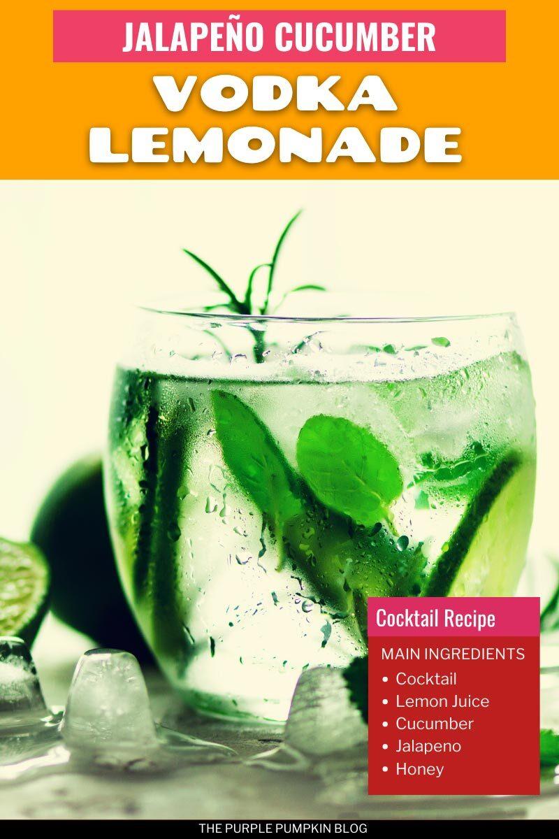 Spicy Jalapeno Cucumber Vodka Lemonade