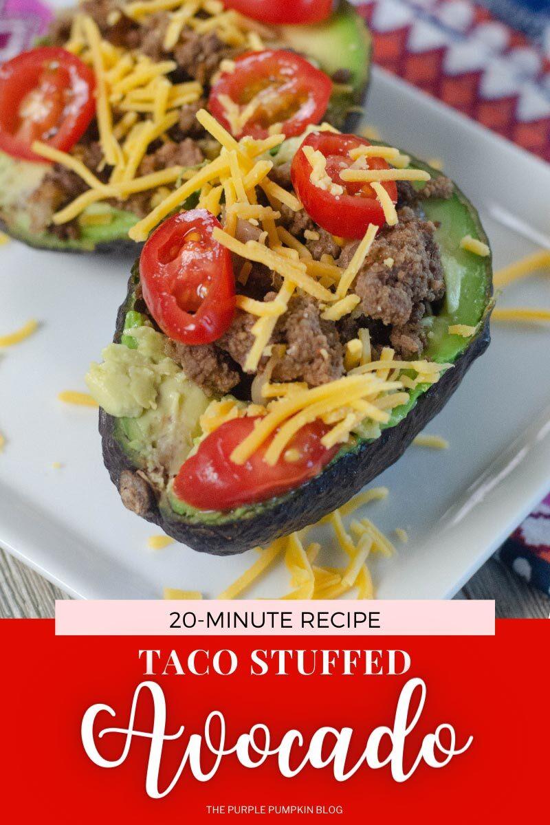 Taco Stuffed Avocado - 20 Minute Recipe