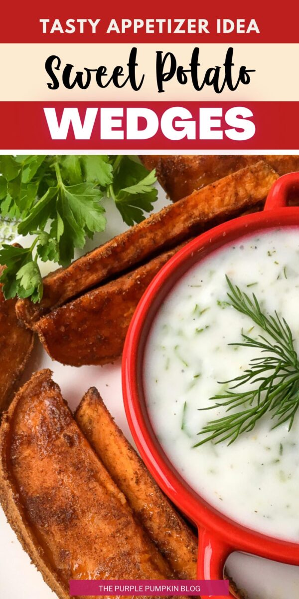 Tasty Appetizer Idea - Sweet Potato Wedges