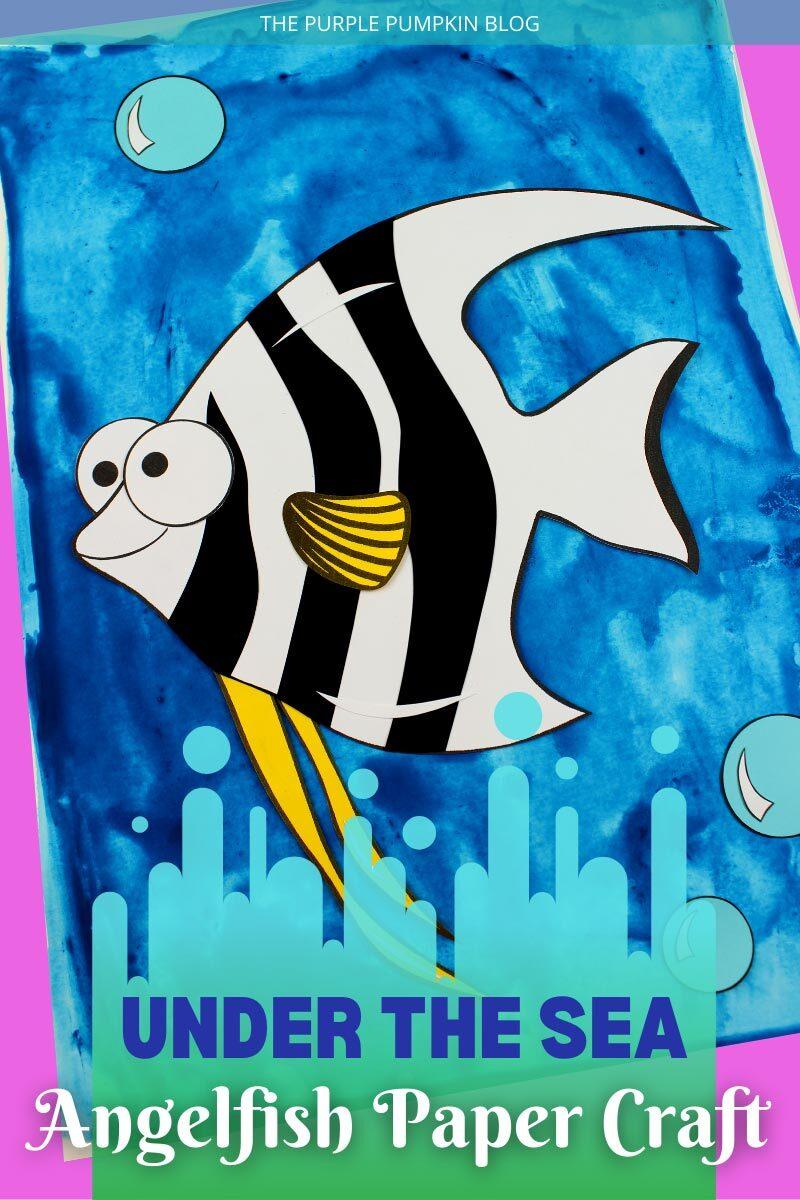 Under the Sea Angelfish Paper Craft