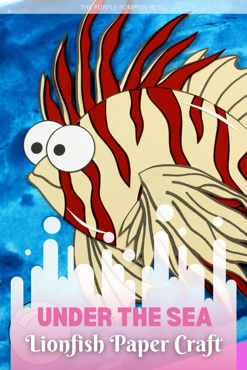 Under the Sea Lionfish Paper Craft