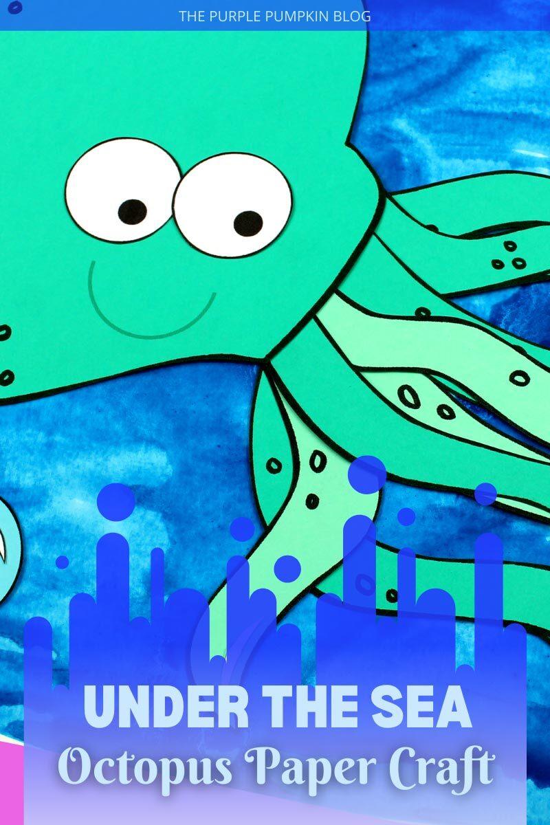 Under the Sea Octopus Paper Craft