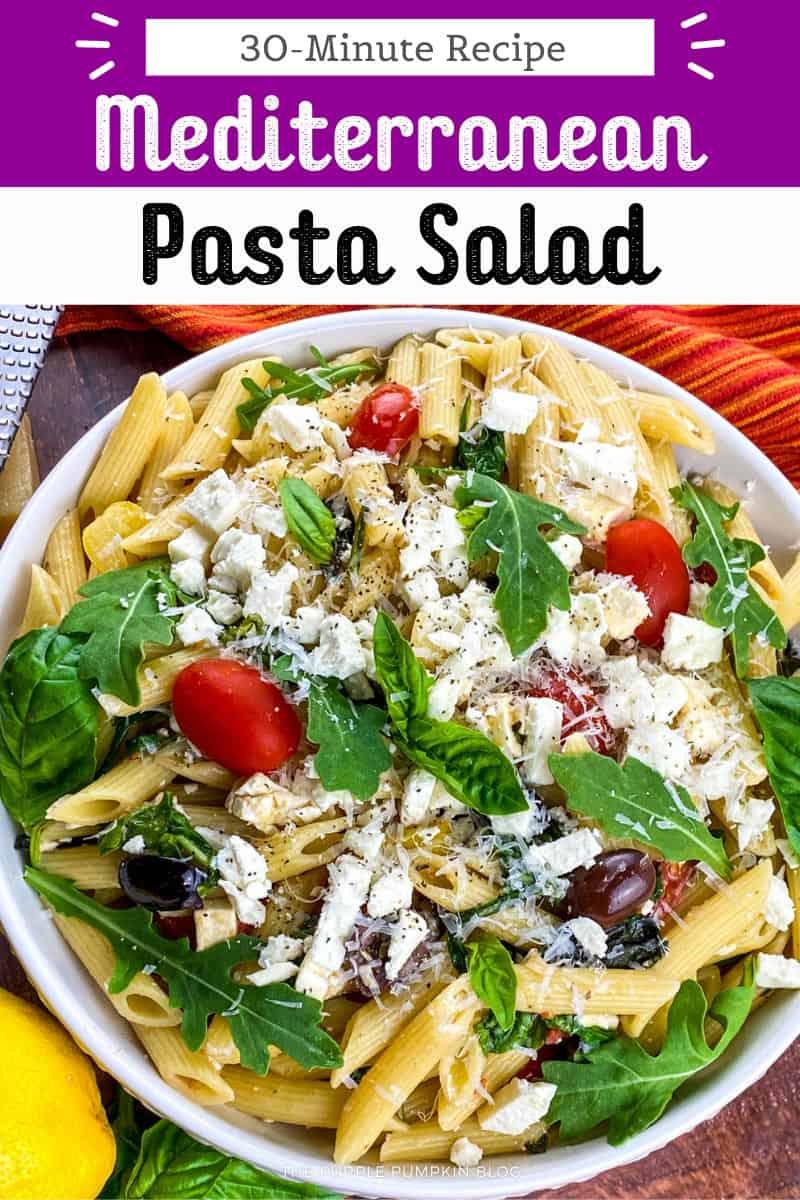 30-MInute-Recipe-Mediterranean-Pasta-Salad