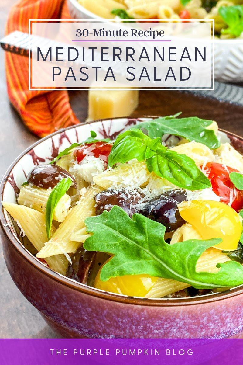 30-Minute Mediterranean Pasta Salad