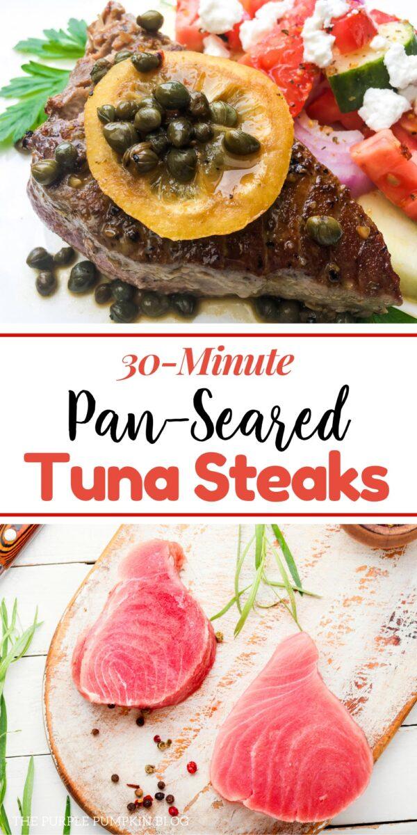30-Minute Pan-Seared Tuna Steaks