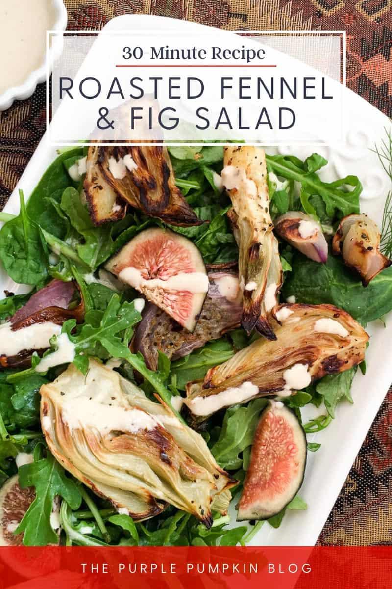 30-Minute-Recipe-Roasted-Fennel-Fig-Salad