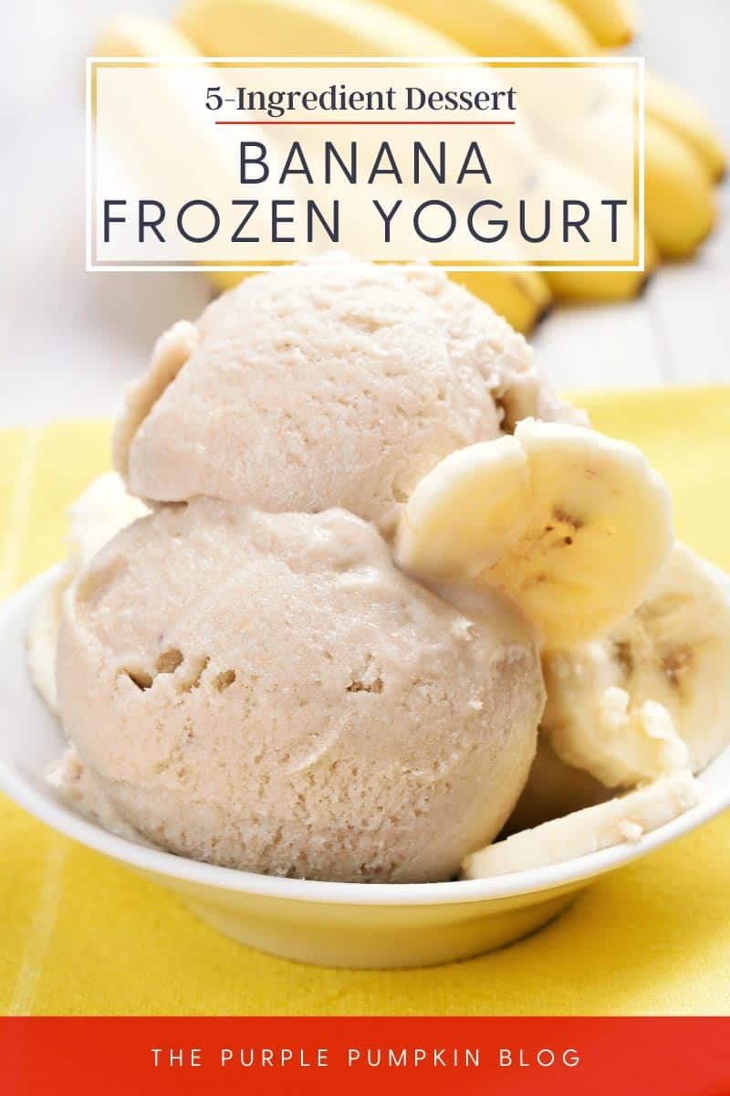 5-Ingredient Dessert - Banana Frozen Yogurt