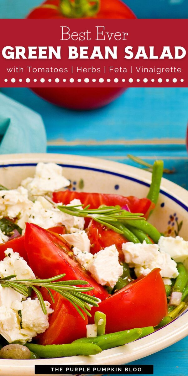 Best Ever Green Bean Salad with Tomatoes & Feta
