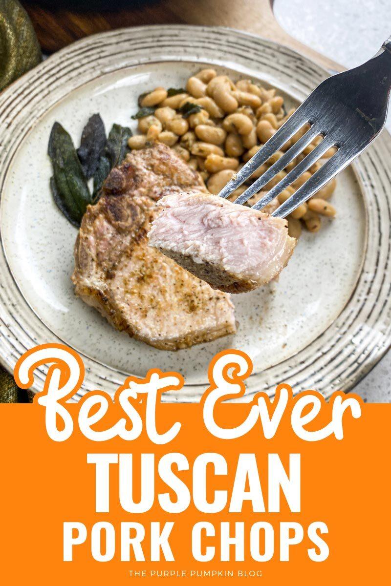 Best Ever Tuscan Pork Chops