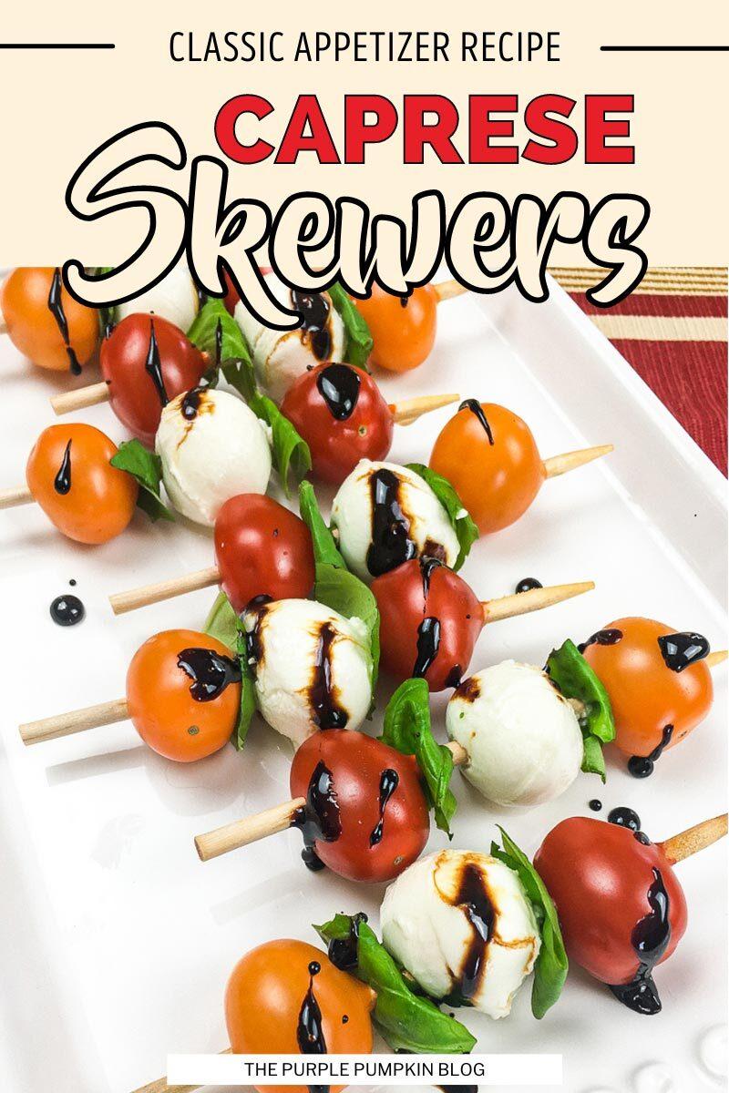 Caprese Skewers (Classic Appetizer Recipe)
