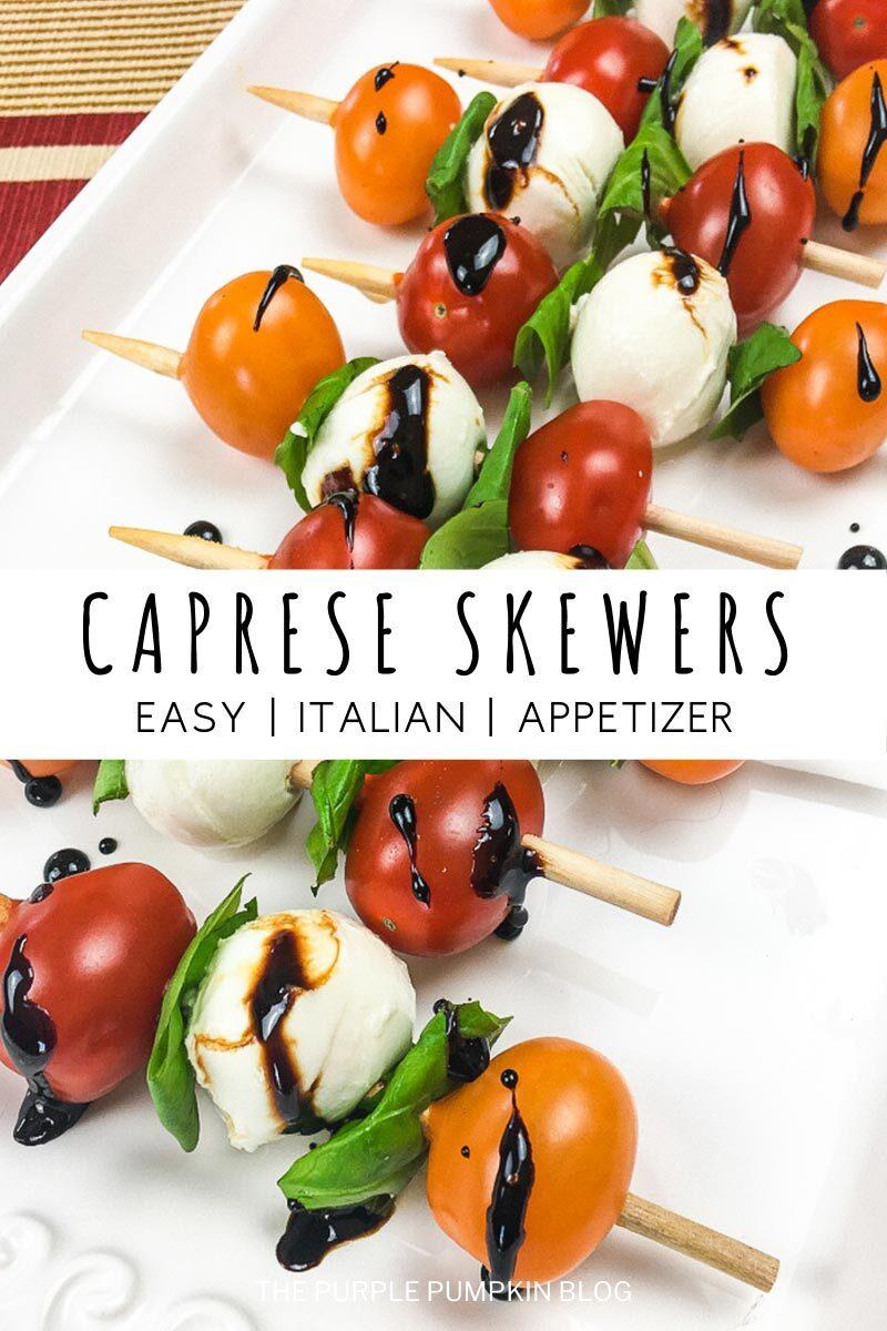 Caprese Skewers -Easy Italian Appetizer