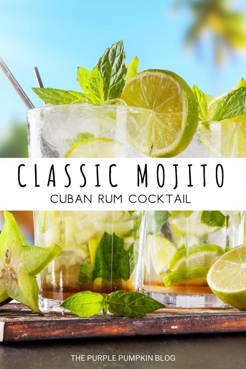 Classic Mojito - Cuban Rum Cocktail