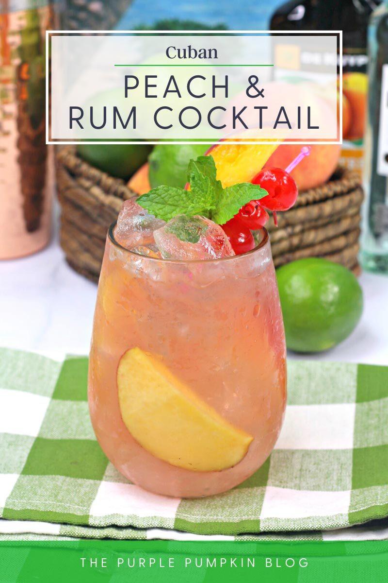 Cuban Peach & Rum Cocktail