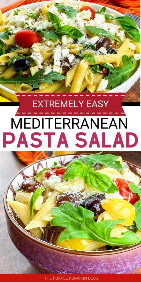 Extremely Easy Mediterranean Pasta Salad