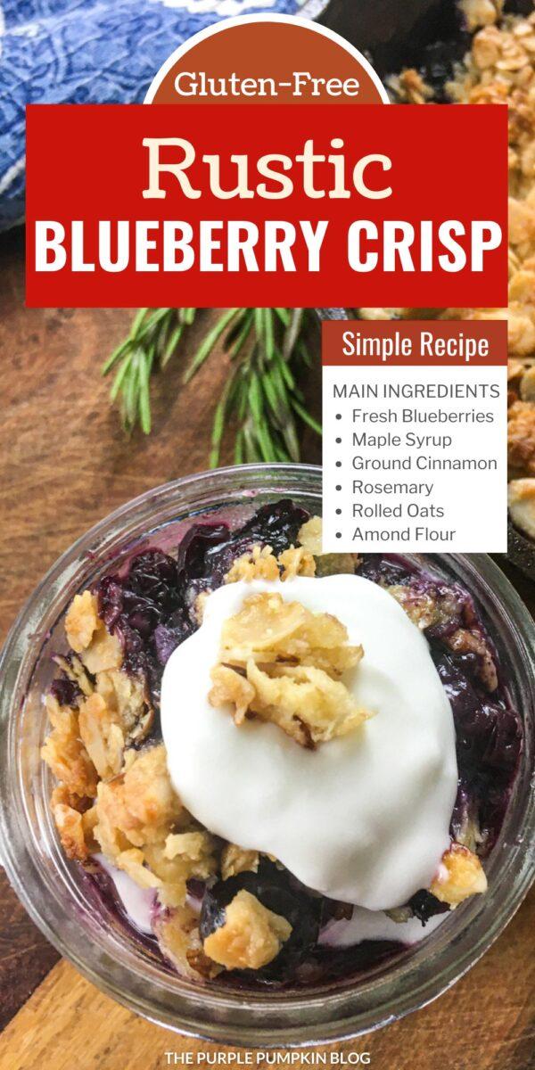 Gluten Free Rustic Blueberry Crisp