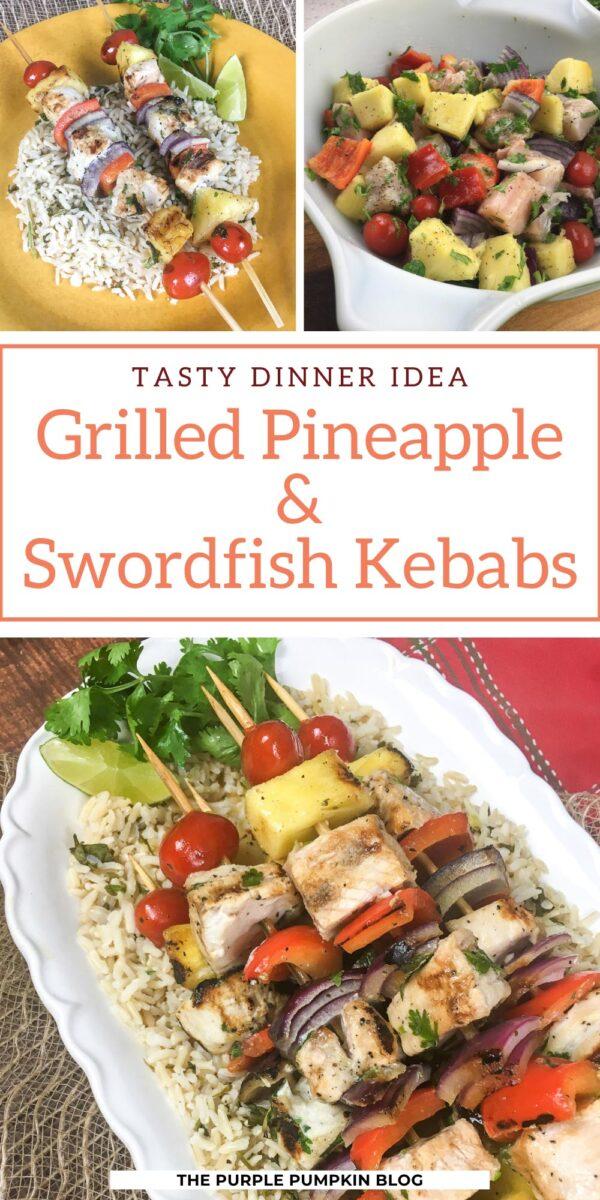 Grilled Pineapple & Swordfish Kebabs (Tasty Dinner Idea)