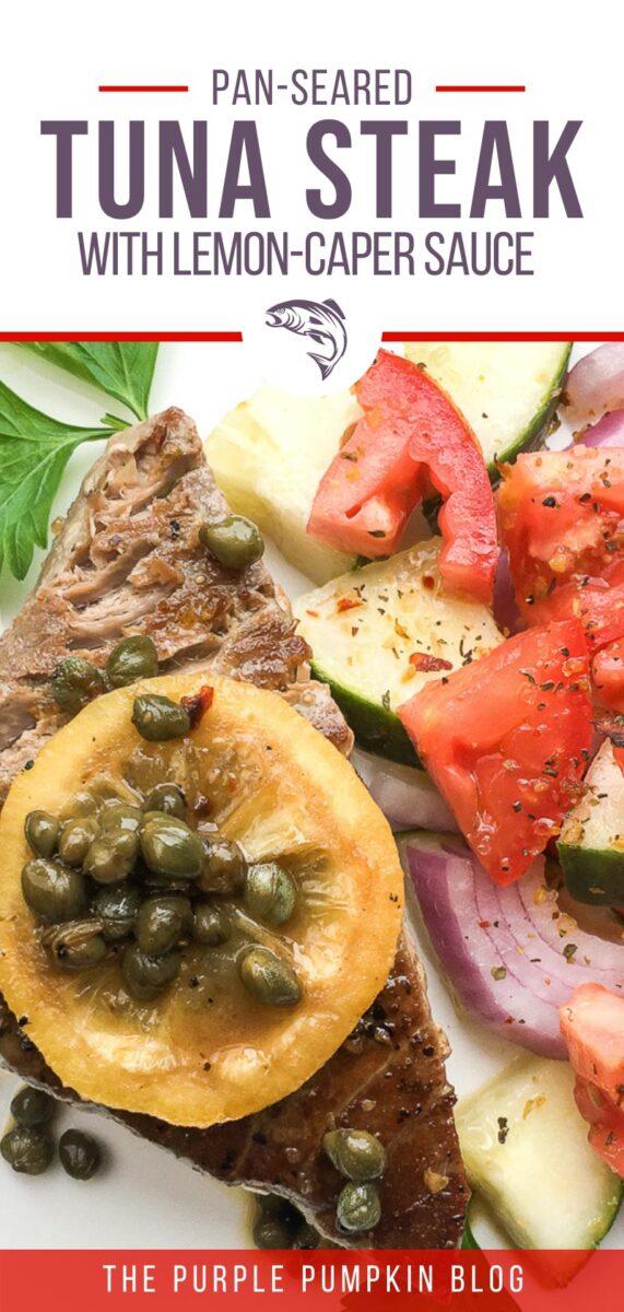 Pan-Seared Tuna Steak with Lemon-Caper Sauce