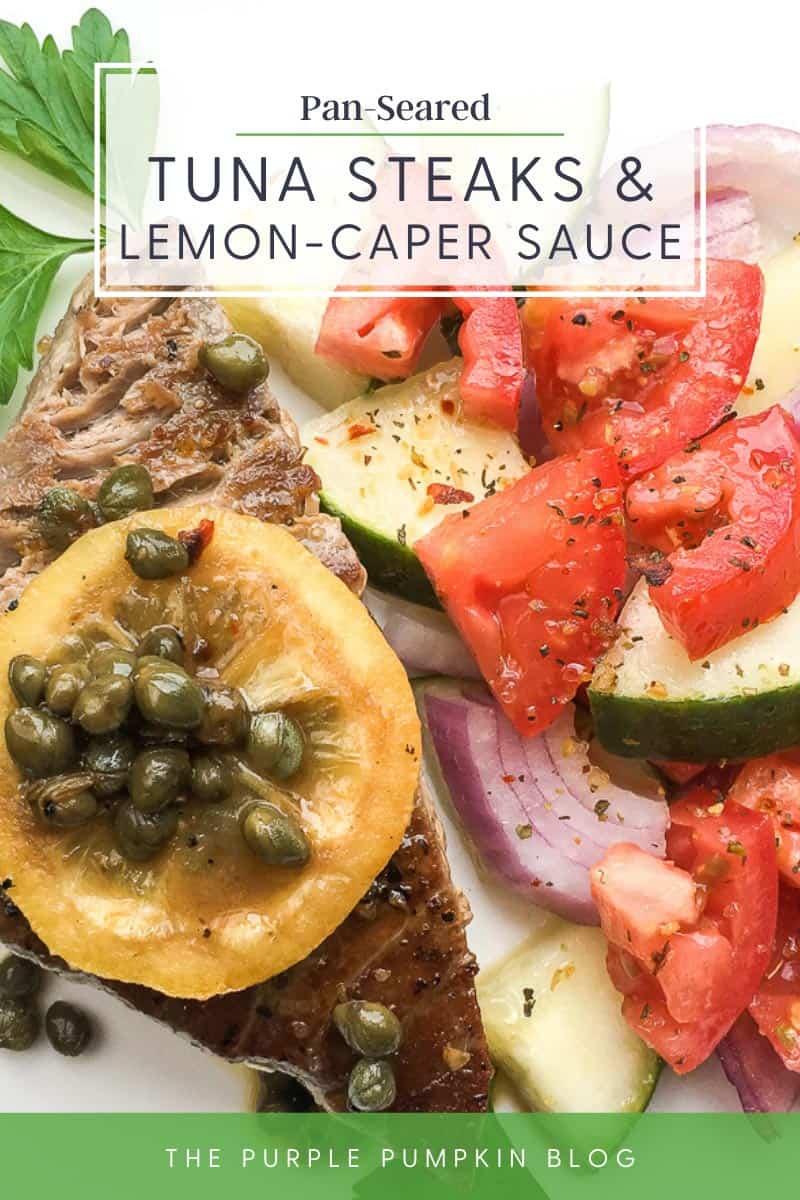 Pan-Seared-Tuna-Steaks-and-Lemon-Caper-Sauce