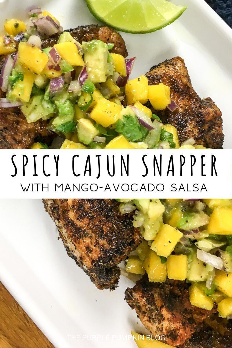Spicy Cajun Snapper with Mango-Avocado Salsa