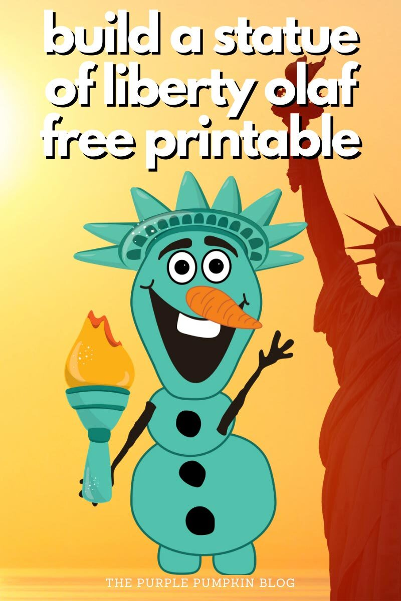 Build a Statue of Liberty Olaf - Free Printable