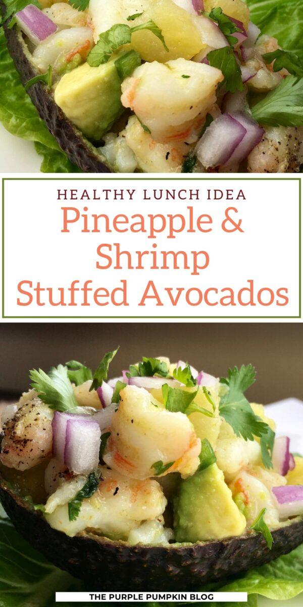 Healthy Lunch Idea - Pineapple & Shrimp Stuffed Avocados