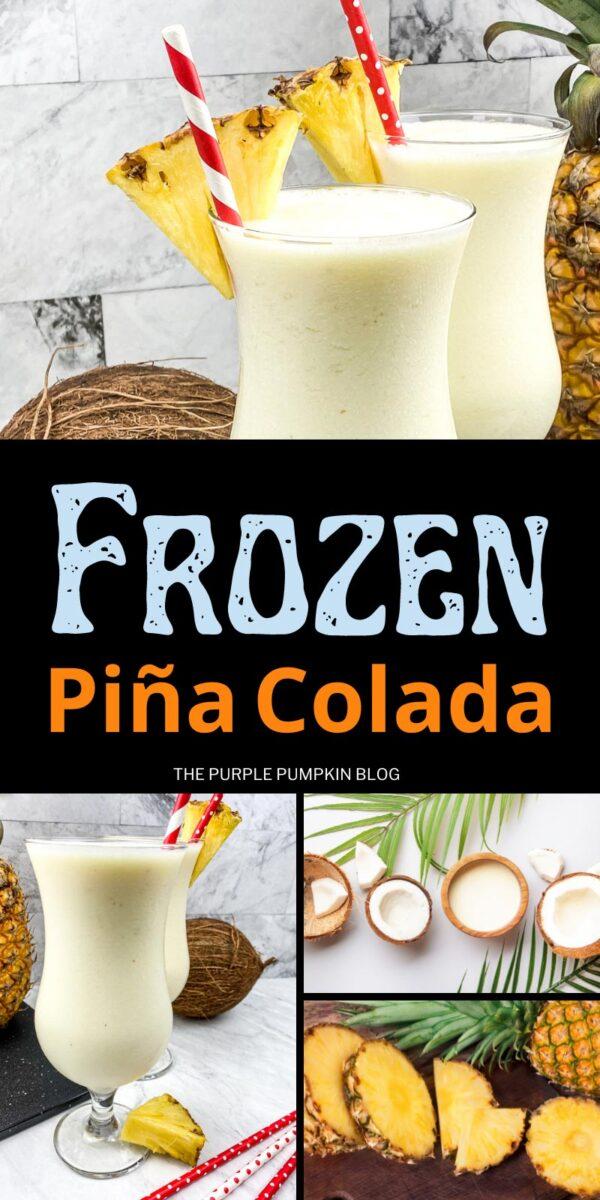 How to Make Frozen Piña Coladas