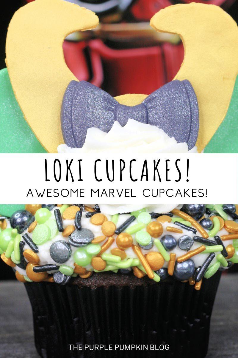Loki Cupcakes - Awesome Marvel Cupcakes