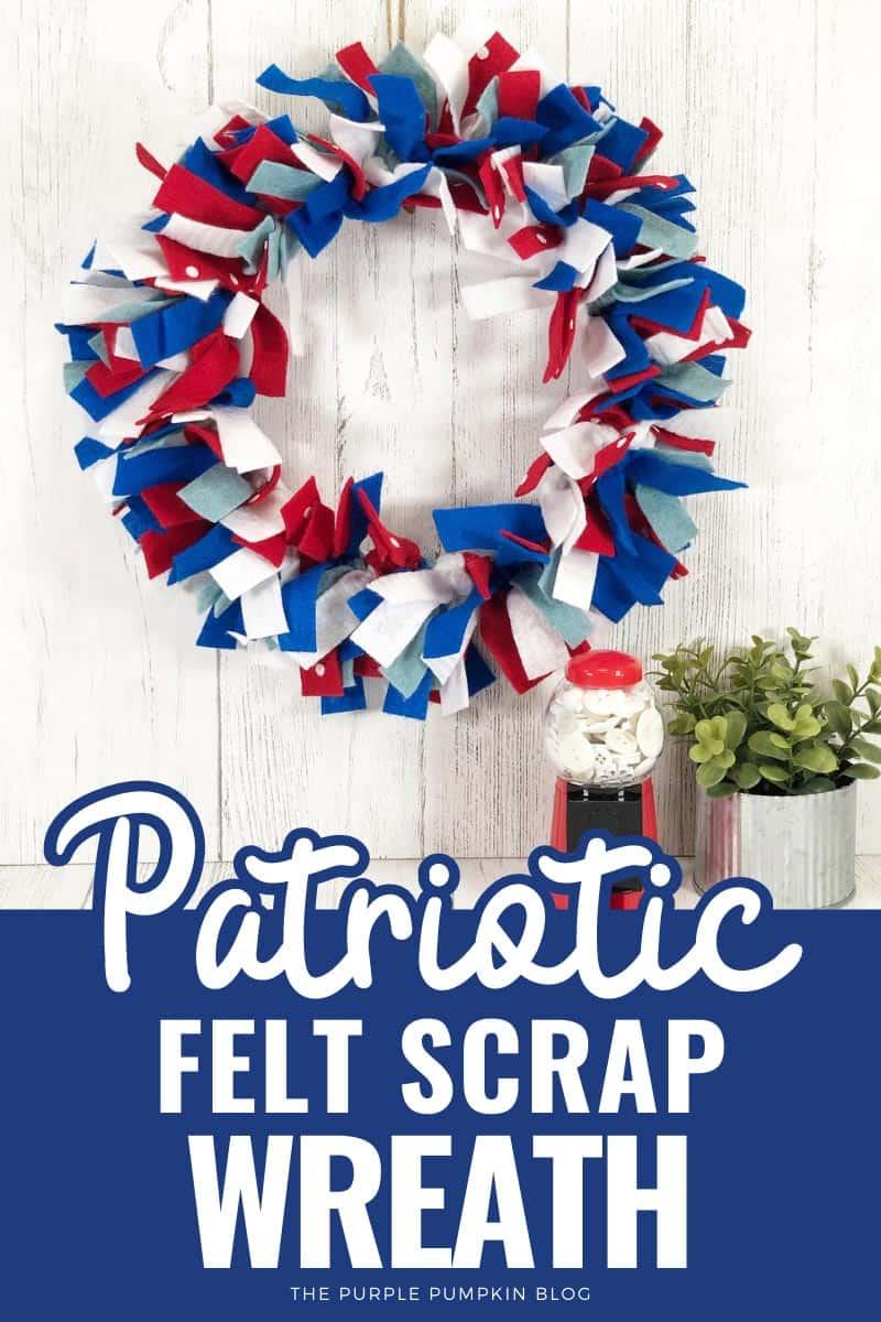 Patriotic-Felt-Scrap-Wreath