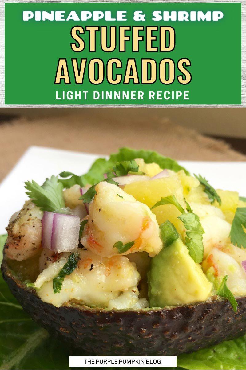 Pineapple & Shrimp Stuffed Avocados - Light Dinner Recipe