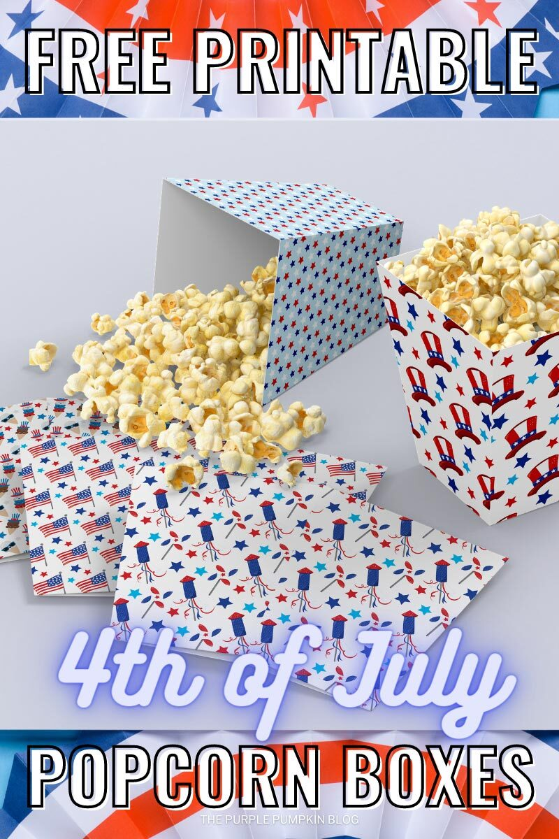 Printable Fourth of July Popcorn Boxes
