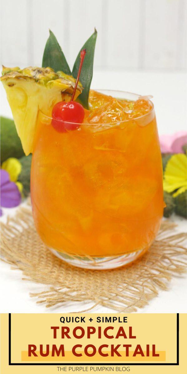 Quick & Simple Tropical Rum Cocktail