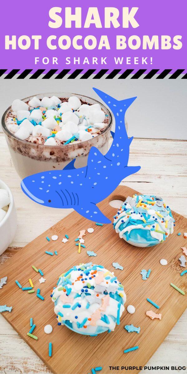 Shark Hot Cocoa Bombs for Shark Week!