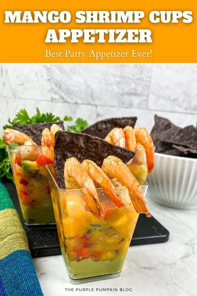 The Best Mango Shrimp Cups Appetizer