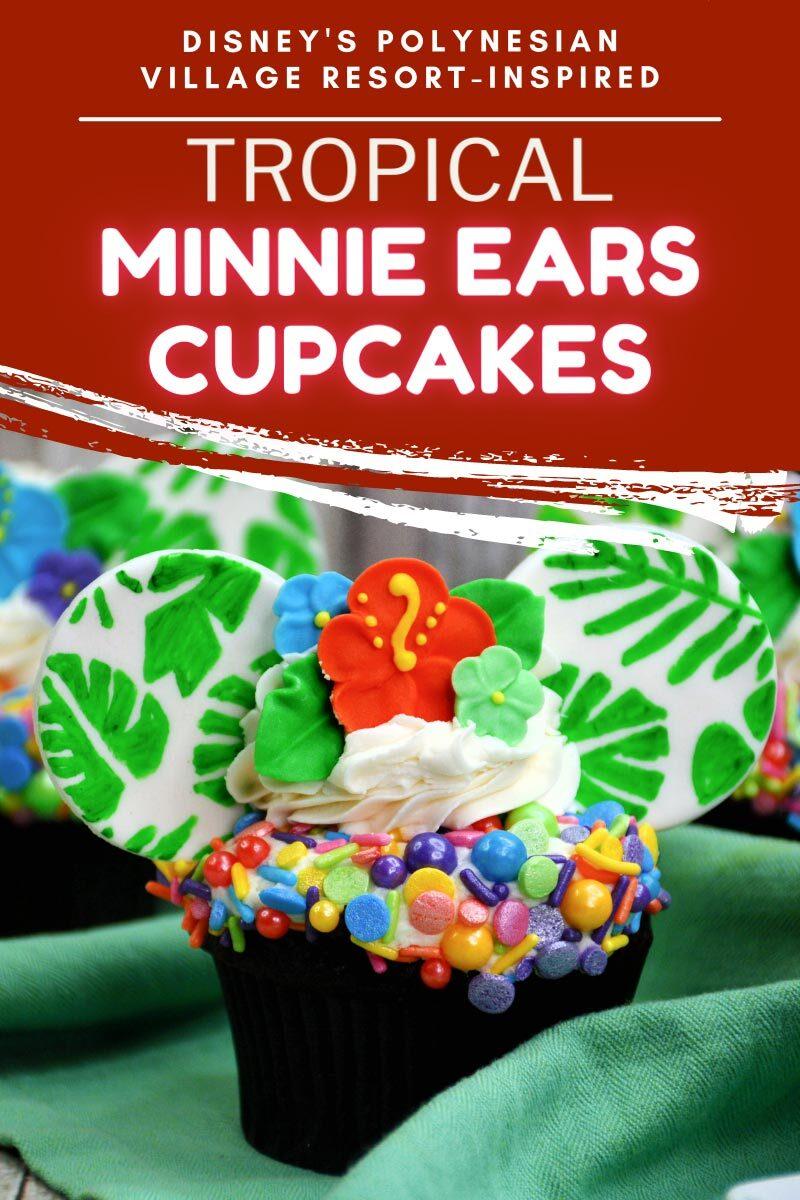 Tropical Minnie Ears Cupcakes