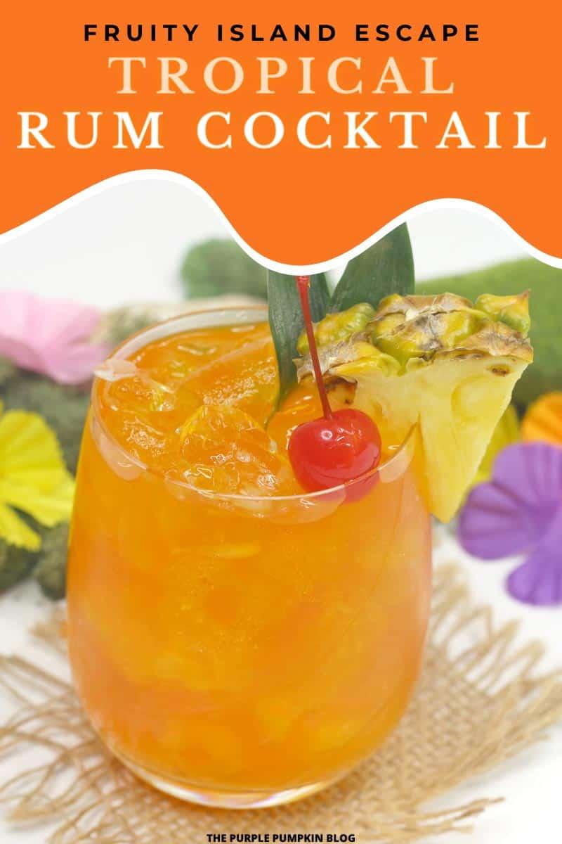 Tropical Rum Cocktail - Fruity Island Escape!